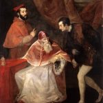 Titian, Portrait of Pope Paul III and his Grandsons, Cardinal Alessandro Farnese and Ottavio Farnese, 1546, Gallerie Nazionali di Capodimonte, Naples